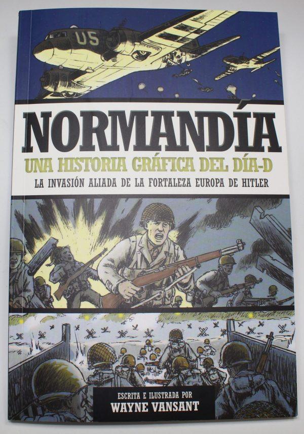 Normandia una historia grafica del dia D