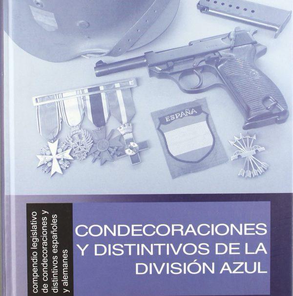 Condecoraciones y Distintivos de la División Azul